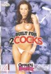 Built For 2 Cocks (Groupy Dollz)
