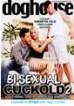 Bi Sexual Cuckold 2