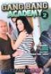 Gangbang Academy 2