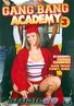 Gangbang Academy 3