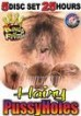 25hr Hairy Pussy Holes {5disc}