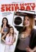 Kristen Scotts Skip Day