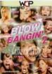 Blow Bangin 2