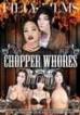 Chopper Whores