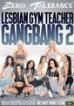 Lesbian Gym Teacher Gangbang 2