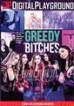Greedy Bitches