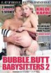 Bubble Butt Babysitters 2