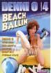 Denni O 4: Beach Ballin'