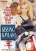 Kissing Kaylan