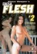 Fresh Flesh 2