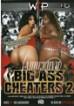Big Ass Cheaters 2