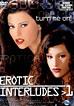 Erotic Interludes 1