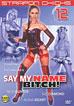 Strapon Chicks: Say My Name Bitch