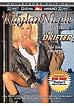 Kaylan Nicole 7: The Drifter