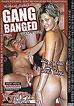 Gang Banged 1