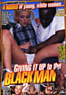 Giving It Up To The Black Man 2