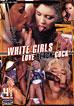 White Girls Love Black Cock