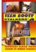 Teen Booty Stalkers 21