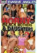 Horny Black Mothers & Daughters 2