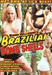 Brazilian Bomb Shells