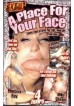 Place For Your Face, A