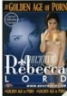 Golden Age Of Porn Rebecca Lord