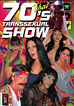 That 70's Transsexual Show