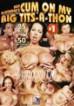 Cum on My Big Tits-a-Thon 1