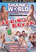 Shane's World 24: Spring Break