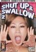 Shut Up & Swallow 2