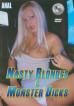 Nasty Blondes & Monster Dicks