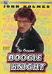 Original Boogie Knight, The