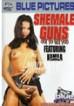 She- Male Guns