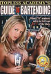 Topless Academy's Guide To Bartending